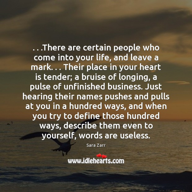Image, . . .There are certain people who come into your life, and leave a
