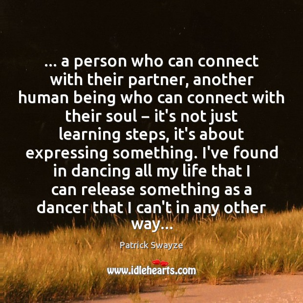 … a person who can connect with their partner, another human being who Image