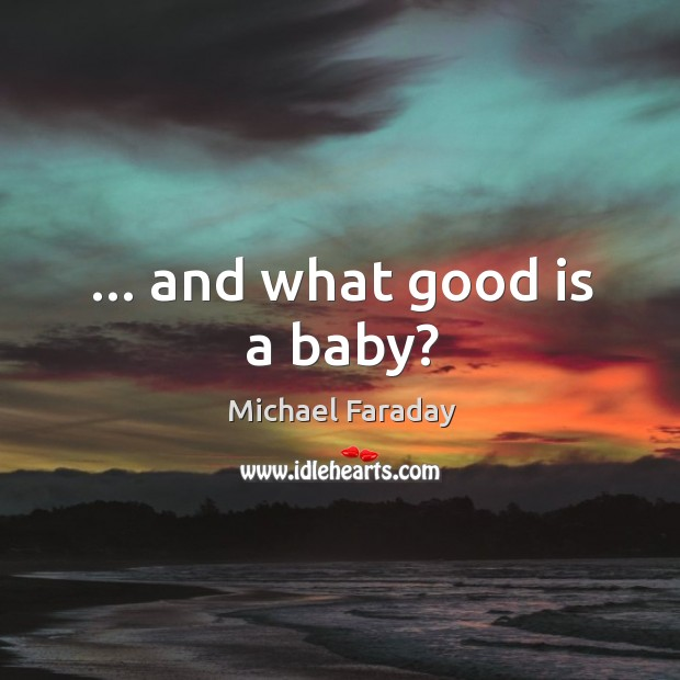 Image, … and what good is a baby?