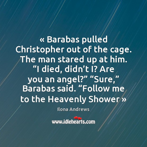 Image, « Barabas pulled Christopher out of the cage. The man stared up at