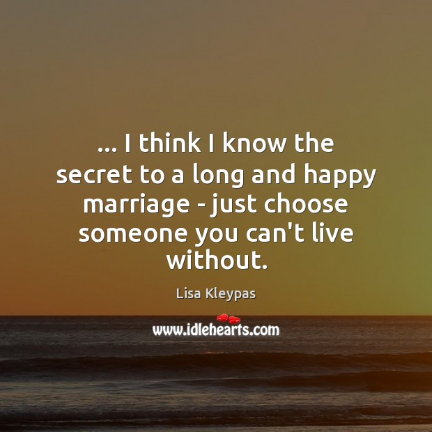 Image, … I think I know the secret to a long and happy marriage