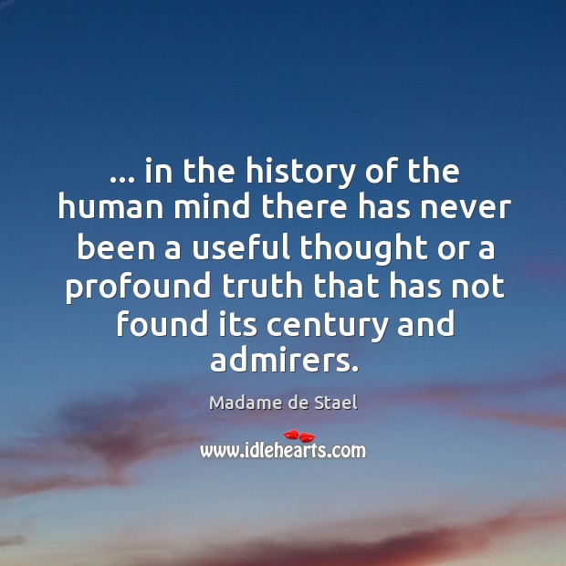 … in the history of the human mind there has never been a Image