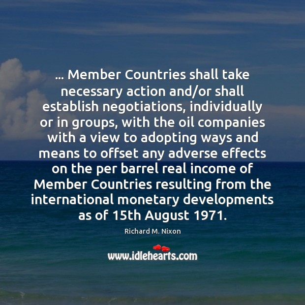 Image, … Member Countries shall take necessary action and/or shall establish negotiations, individually