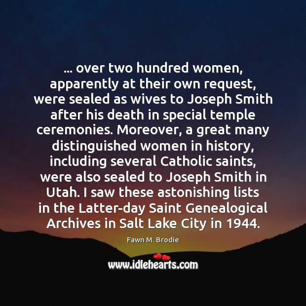 … over two hundred women, apparently at their own request, were sealed as Image