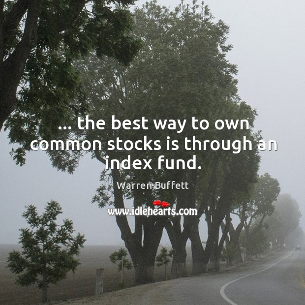 Image, … the best way to own common stocks is through an index fund.