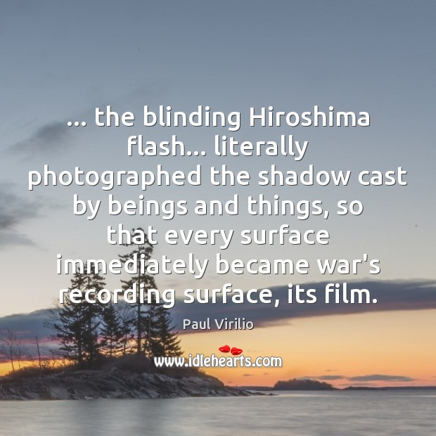 … the blinding Hiroshima flash… literally photographed the shadow cast by beings and Image