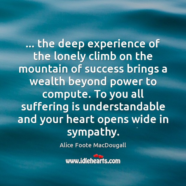… the deep experience of the lonely climb on the mountain of success Image
