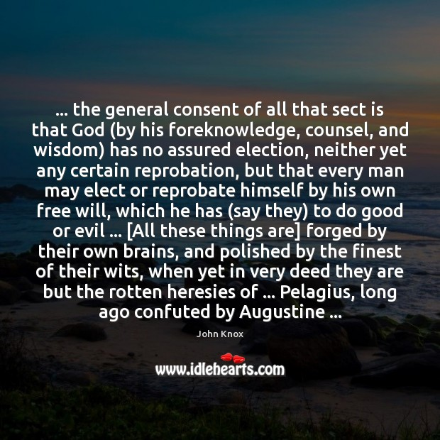 … the general consent of all that sect is that God (by his Image