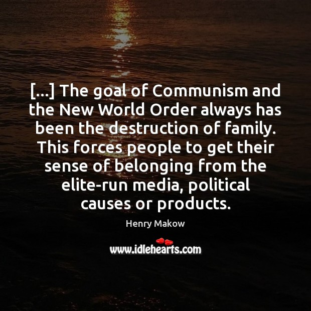 […] The goal of Communism and the New World Order always has been Image