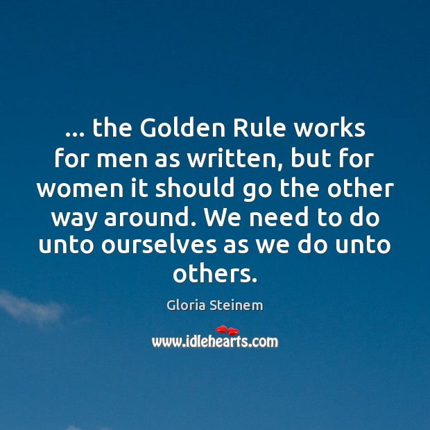 … the Golden Rule works for men as written, but for women it Image