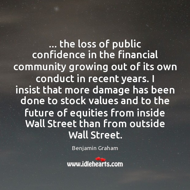 Image, … the loss of public confidence in the financial community growing out of