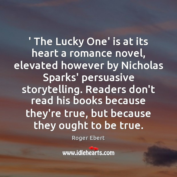 ' The Lucky One' is at its heart a romance novel, elevated however Image