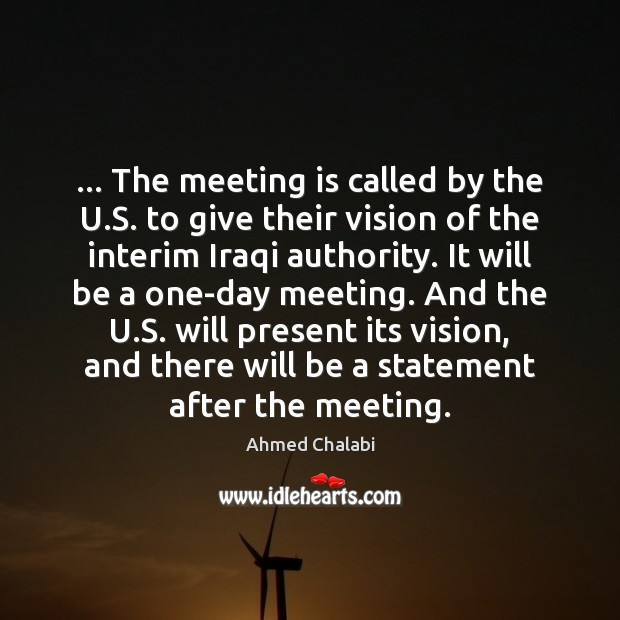 Image, … The meeting is called by the U.S. to give their vision