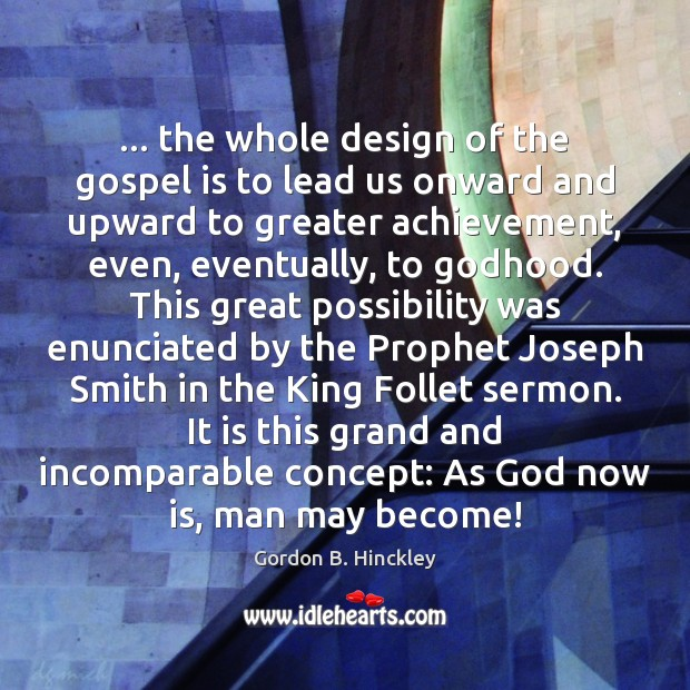 … the whole design of the gospel is to lead us onward and Image