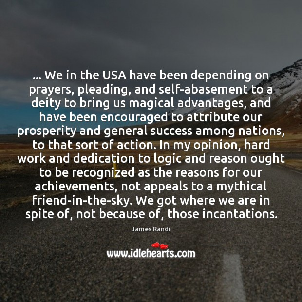 Image, … We in the USA have been depending on prayers, pleading, and self-abasement