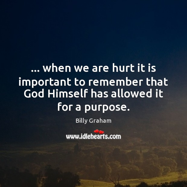 … when we are hurt it is important to remember that God Himself Image