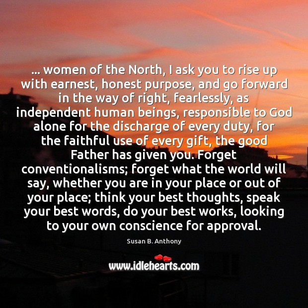 Image, … women of the North, I ask you to rise up with earnest,
