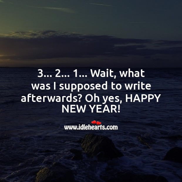 3 2 1… Happy New Year New Year Quotes Image