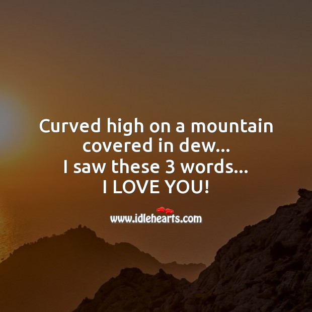 Image about 3 words curved high on a mountain