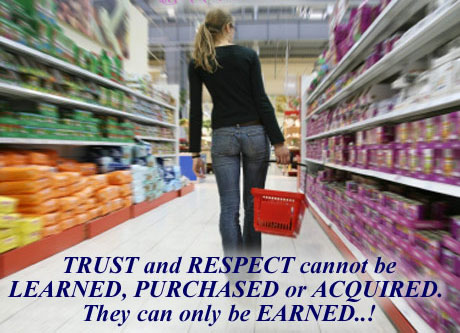 Image, Trust and respect cannot be purchased