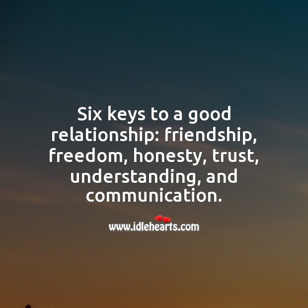 6 keys to a good relationship. Understanding Quotes Image