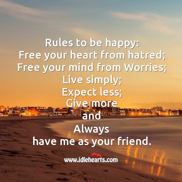 6 Rules to be happy. Happiness Quotes Image