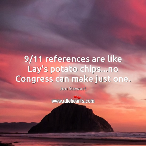 9/11 references are like Lay's potato chips…no Congress can make just one. Image