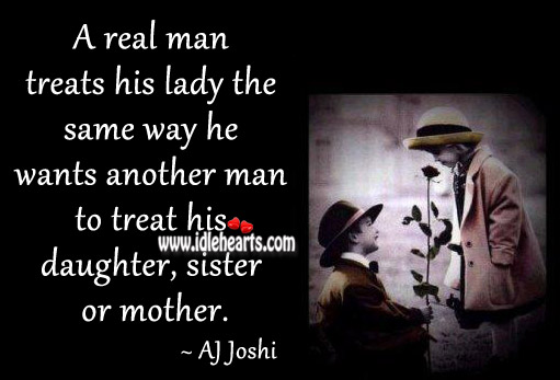 Image, A real man treats his lady the same way as his daughter.
