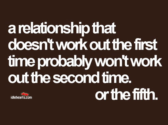 A Relationship That Doesn't Work Out The First…..