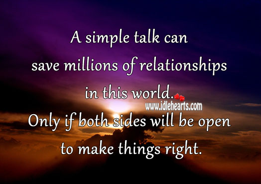 A simple talk can save millions of relationships in this world. Image