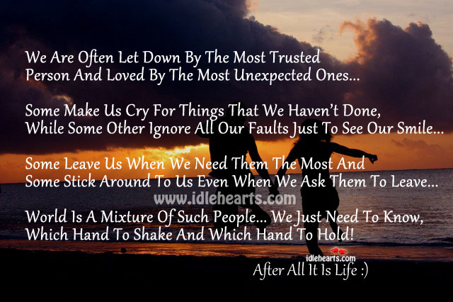 After all it is life :) Image