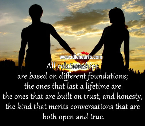 All Relationships Are Based On Different Foundations.