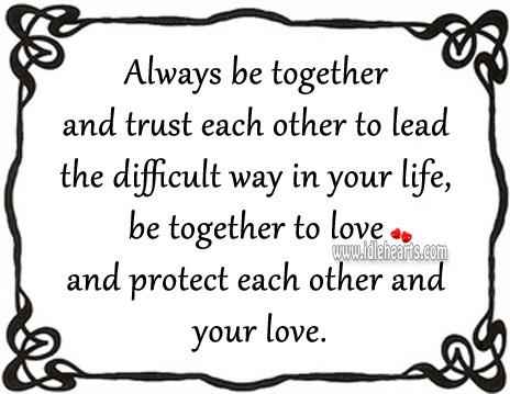 Be together to love and protect each other and your love. Image