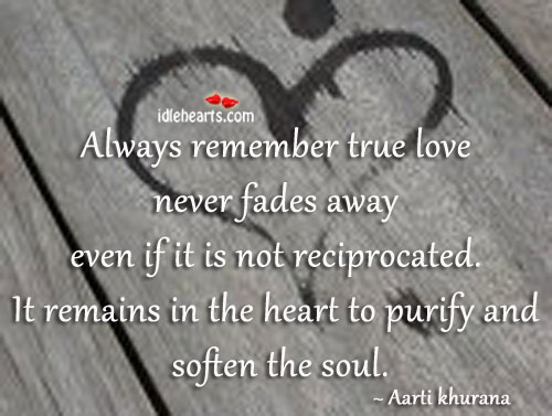 Image, True love never fades away, it remains in heart.