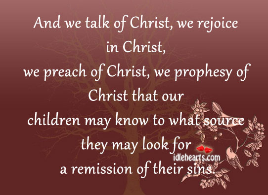 We Talk Of Christ, We Rejoice In Christ…