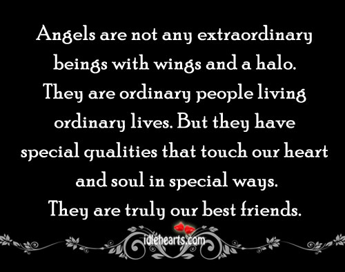 Image, Angels are not any extraordinary beings with wings and a halo..