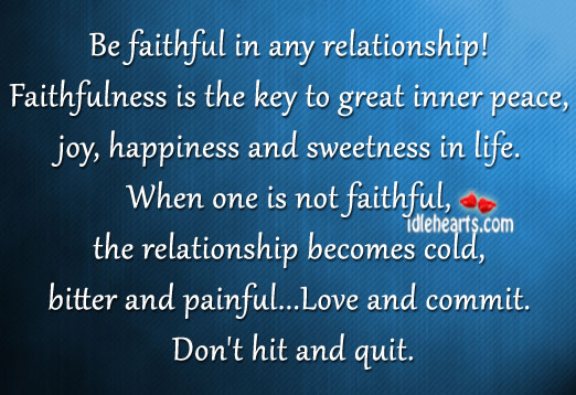 Be Faithful In Any Relationship!