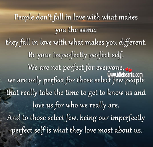 Image, We are not perfect for everyone, we are only perfect for few.