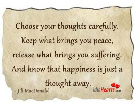 Keep What Brings You Peace, Release What Brings You Suffering.