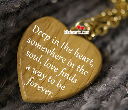Deep In The Heart, Somewhere In The Soul….