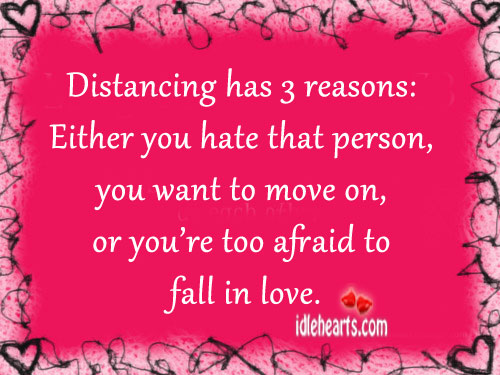 Distancing Has 3 Reasons…