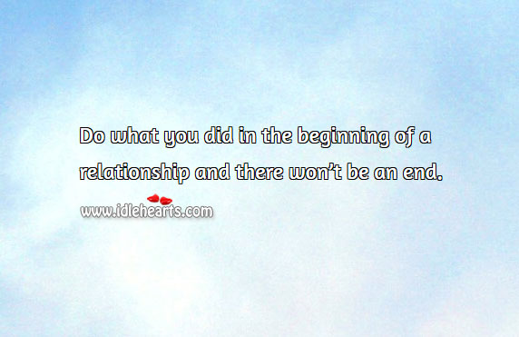 Do what you did in the beginning of a relationship Image