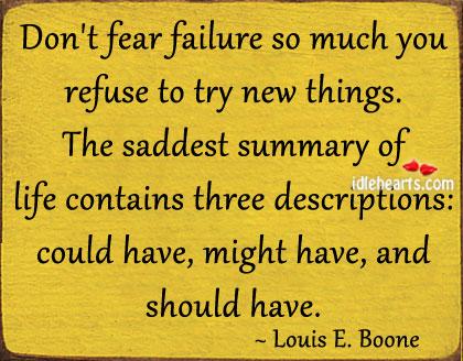 Don't Fear Failure So Much
