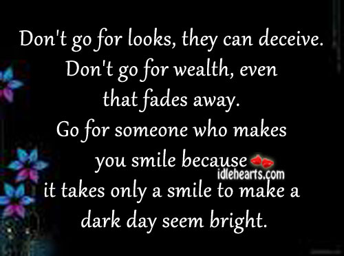 Don't go for looks, they can deceive. Image