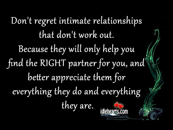 Image, Don't regret intimate relationships that don't work out.