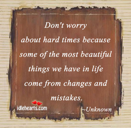Image, Don't worry about hard times