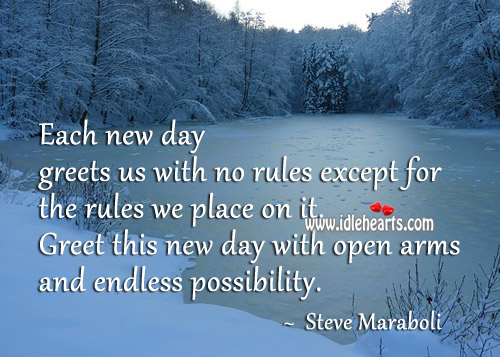 Greet This New Day With Open Arms