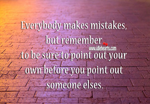 Image, First point out your mistakes before you point out others