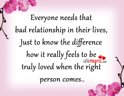 Everyone Needs That Bad Relationship In Their Lives…