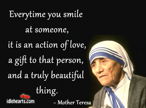 A Smile for Someone, Is An Action Of Love